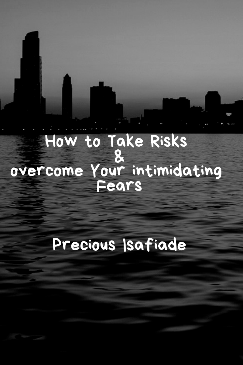 How to take risk and overcome your intimidating fears graphics